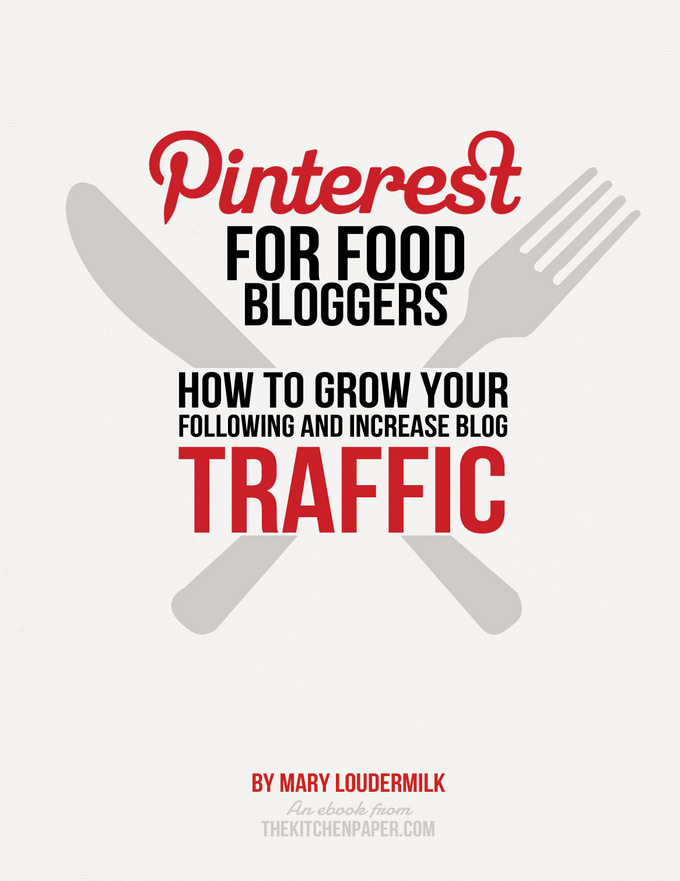 Pinterest for Food Bloggers eBook from thekitchenpaper.com