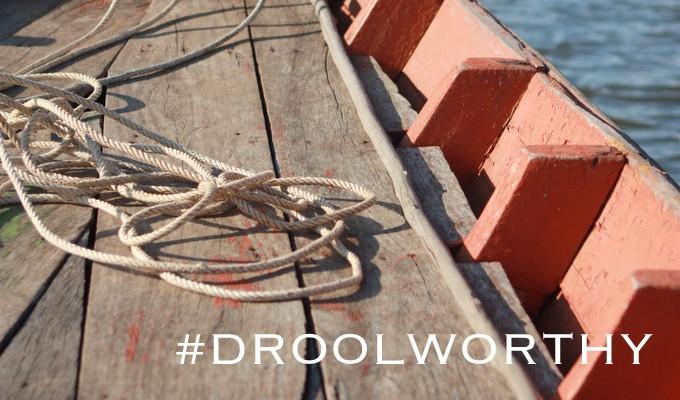 #Droolworthy