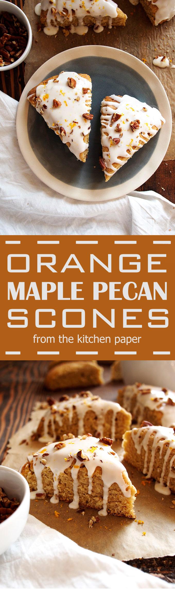Orange Maple Pecan Scones Recipe – The Kitchen Paper