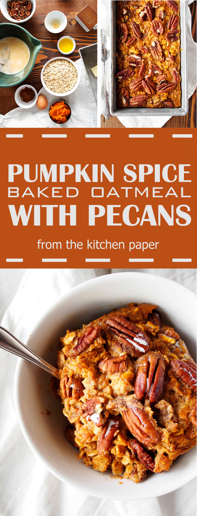 Pumpkin Spice Baked Oatmeal Recipe – The Kitchen Paper
