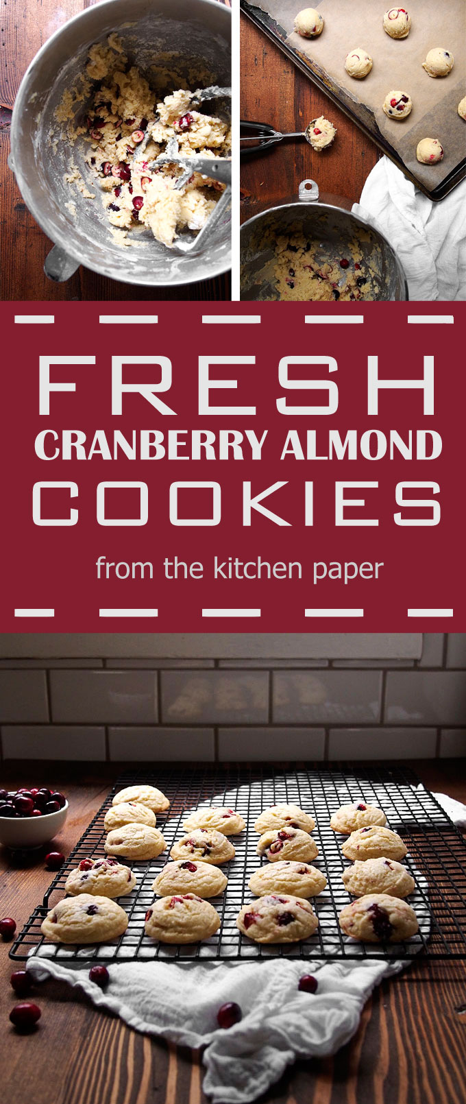 Fresh Cranberry Almond Soft Batch Cookies | thekitchenpaper.com