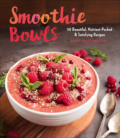 Smoothie Bowls | Mary Warrington