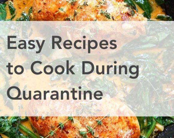 Easy Recipes to Cook During Quarantine